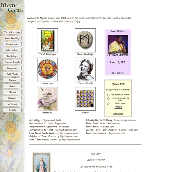 Free tarot readings, IChing, daily horoscopes, and more.