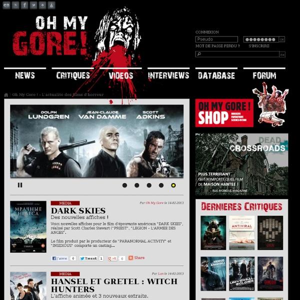 Gore Films Gore, Horreur, Fantastique - News, actu, critiques, interviews, photos, vidéos, annonce..