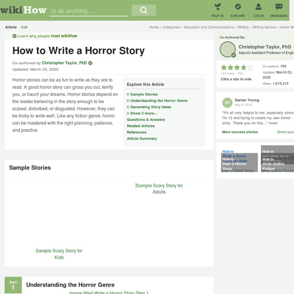 How to Write a Horror Story (with Sample Stories) - wikiHow