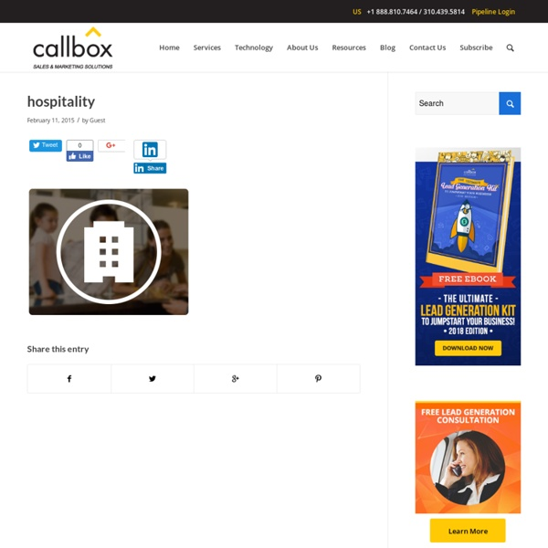 Lead Generation for Hospitality Industry - Hospitality Leads - Callbox