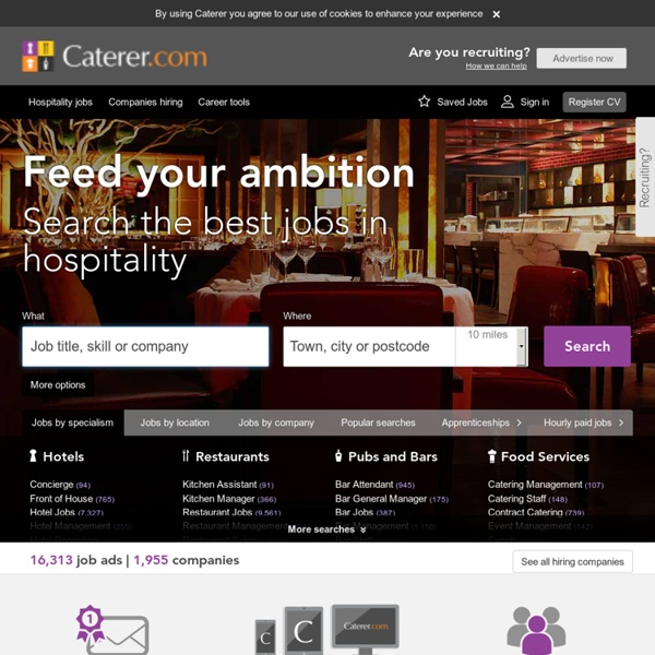 Hospitality recruitment at Caterer.com – find hotel, restaurant, chef & bar jobs today
