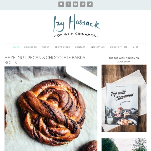 Izy Hossack - Top With Cinnamon - Awesome Recipes from London Student, Izy Hossack