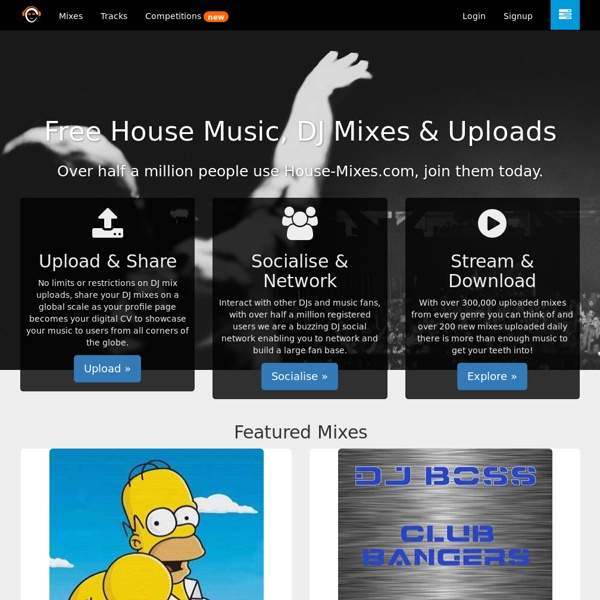 Free DJ Mixes & tracks - Download house music, dubstep mixes & electro tracks - House-Mixes.com