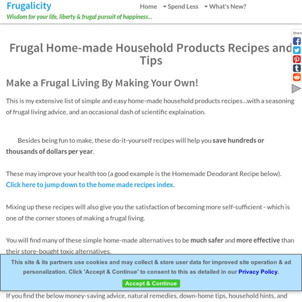Extensive List of Easy Home-made Household Products for Frugal Living