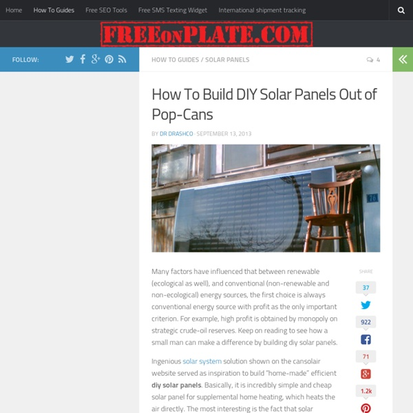 2KW DIY Solar panels made of pop cans for home solar heating