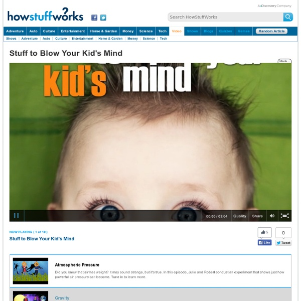 """Stuff to Blow Your Kid's Mind"""""""