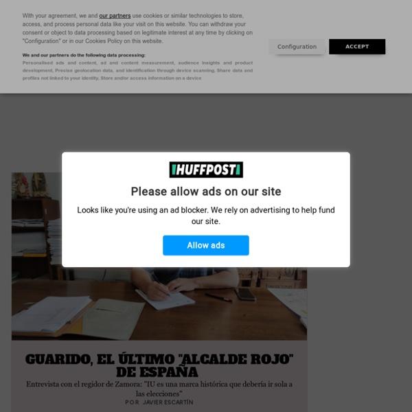 El Huffington Post: última hora, noticias y opinión en español