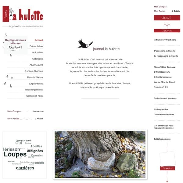La Hulotte - Le journal le plus lu dans les terriers - journal nature, magazine nature