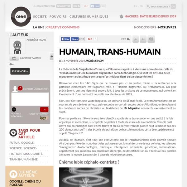 Humain, trans-Humain » Article » OWNI, Digital Journalism
