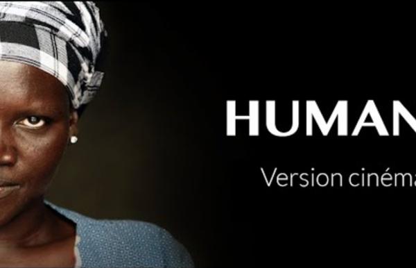 """Le film """"HUMAN"""" en version cinéma"""