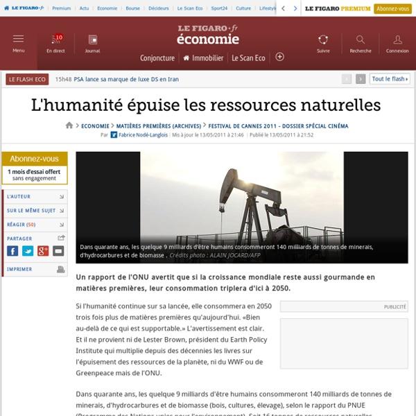 Matières premières : L'humanité épuise les ressources naturelles