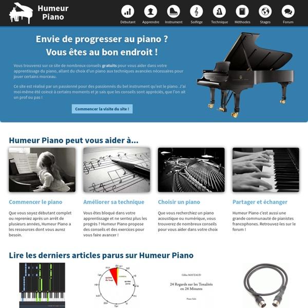 Humeur Piano › Apprendre le piano ! Le site des pianistes amateurs.