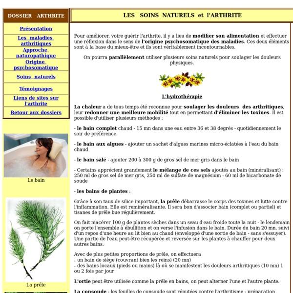ARTHRITE, hydrothérapie, bain plante, prêle, ortie, consoude, cataplasme argile, chou, cassis.....
