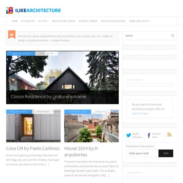 I Like Architecture - Architecture Blog