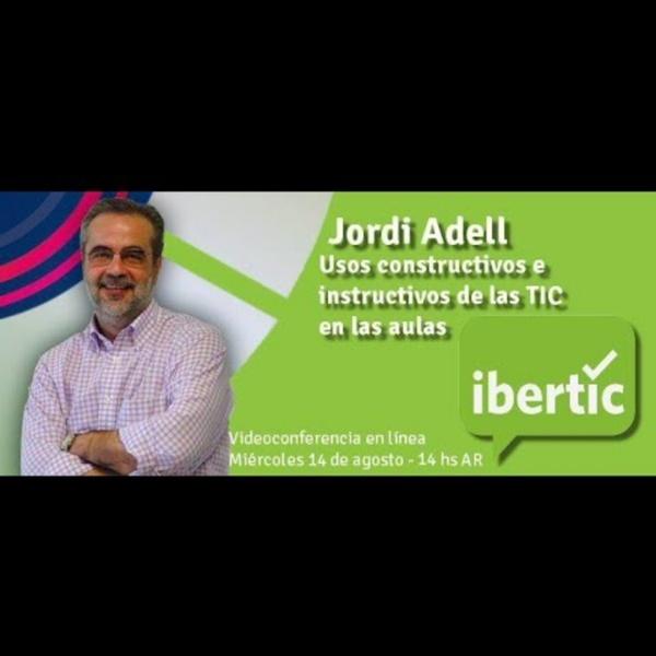 """""""Usos constructivos e instructivos de las TIC en el aula"""" por Jordi Adell"""
