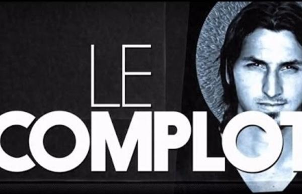 Zlatan Ibrahimović - Le Complot
