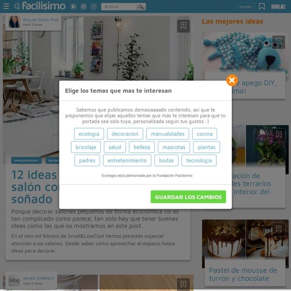 Disfrutar de tu hogar es facilisimo.com
