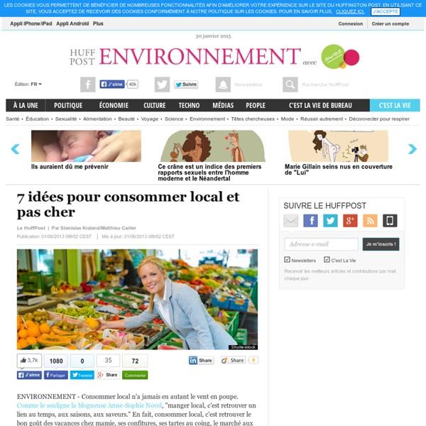 7 idées pour consommer local et pas cher
