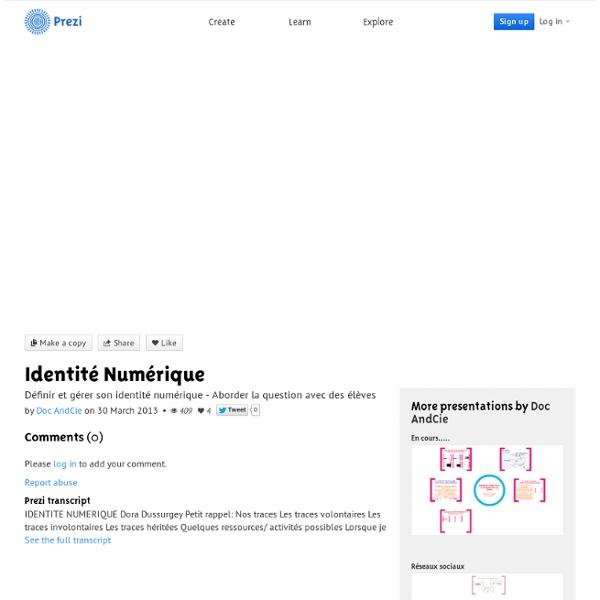 Identité Numérique par Doc AndCie sur Prezi