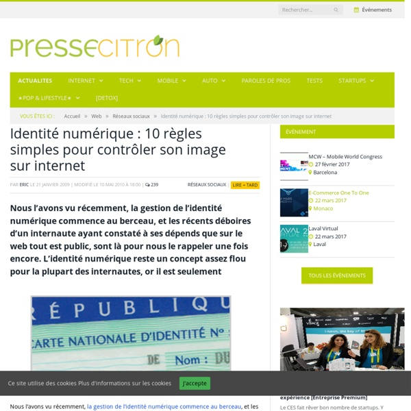 Identité numérique : 10 règles simples pour contrôler son image sur internet