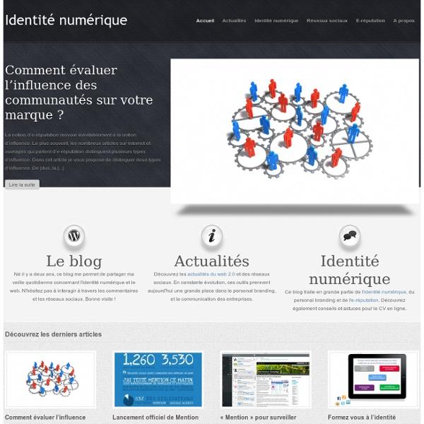 Identité numérique : CV en ligne, E-réputation et Personal Branding