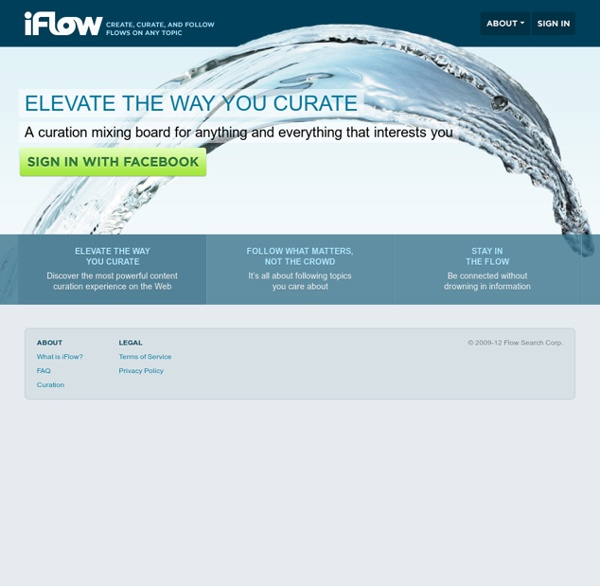 iFlow — Create, Curate, and Follow Flows On Any Topic