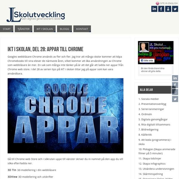 IKT i Skolan, del 28: Appar till Chrome