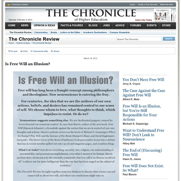 Is Free Will an Illusion? - The Chronicle Review