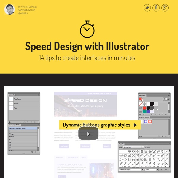 Speed Design with Illustrator. 14 tips to create interfaces in minutes