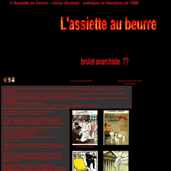 L'Assiette au beurre: revue illustrée,satirique et libertaire de 1900: 500 dessins
