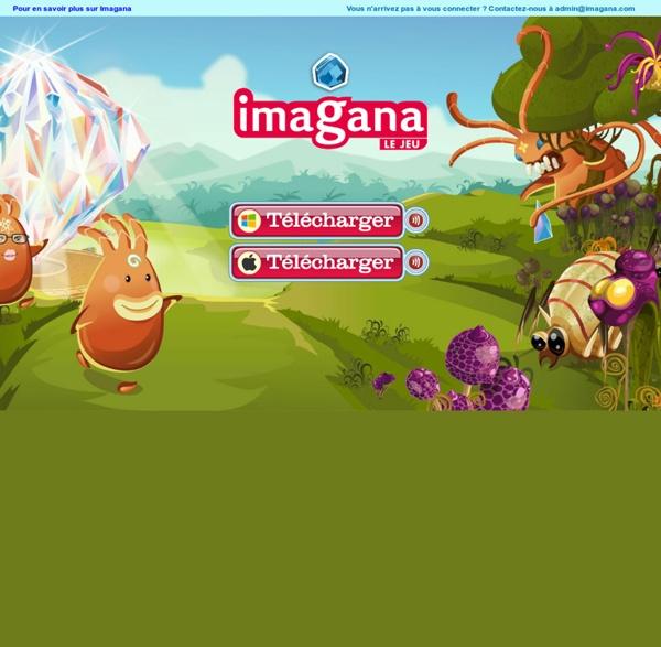 Imagana - Un jeu sérieux à destination des personnes en situation d'illettrisme afin de les aider à appréhender, entre autres, les notions d'écriture et de lecture