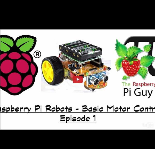Raspberry Pi Robots - Basic Motor Control - Episode 1