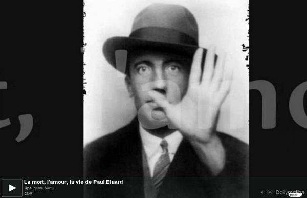 La mort, l'amour, la vie de Paul Eluard - une vidéo Art et Création
