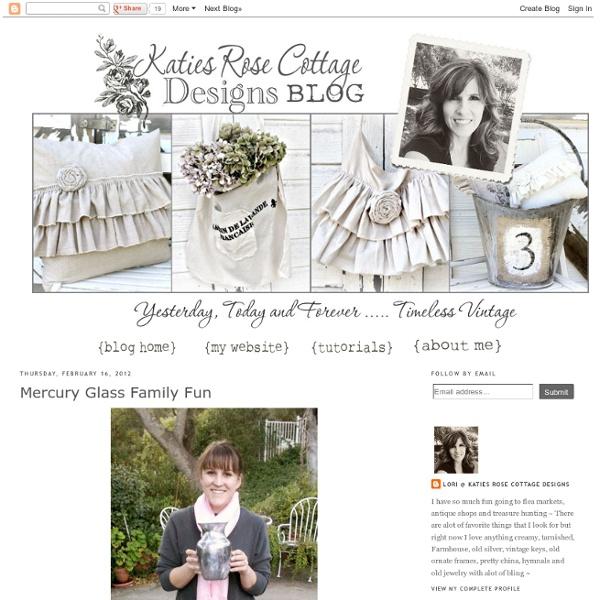 Katies Rose Cottage: Mercury Glass Family Fun