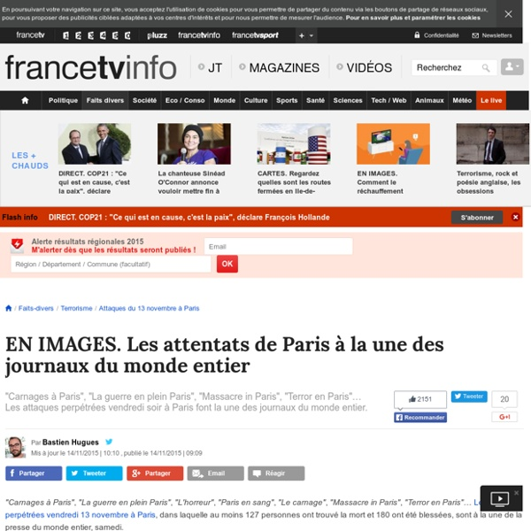 EN IMAGES. Les attentats de Paris à la une des journaux du monde entier