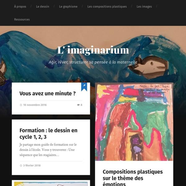 L' imaginarium – Agir, rêver, structurer sa pensée à la maternelle