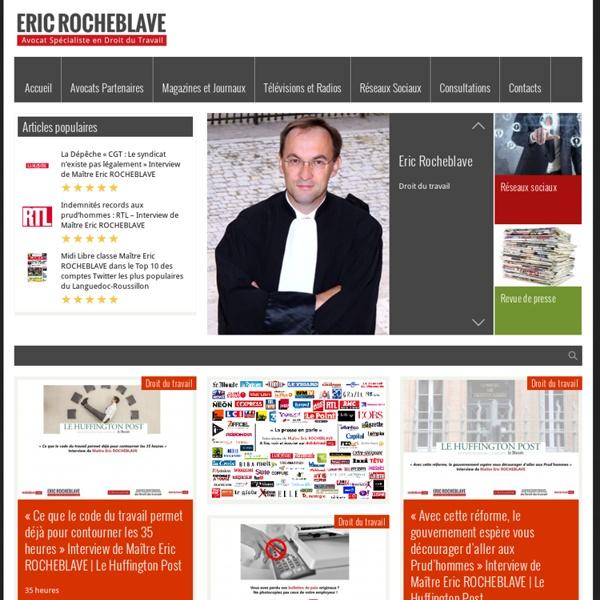 L'Actualité du Droit du Travail par Eric ROCHEBLAVE - Avocat Spécialiste en Droit du Travail, Droit de la Sécurité Sociale et de la Protection Sociale au Barreau de Montpellier