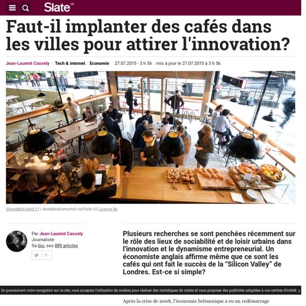Faut-il implanter des cafés dans les villes pour attirer l'innovation?