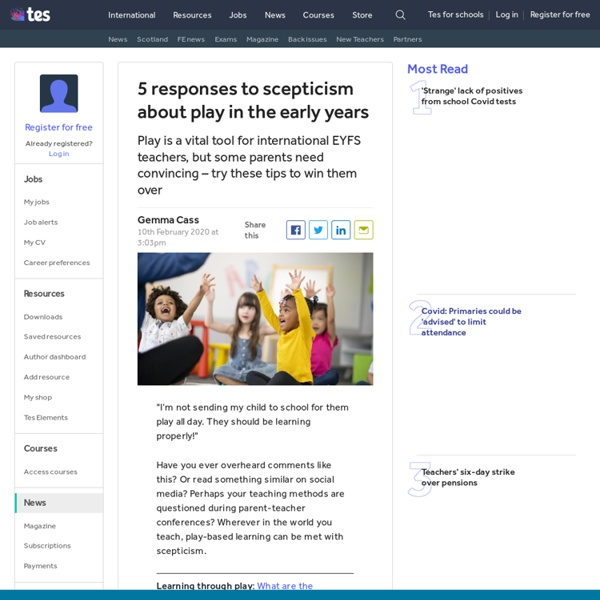5 ways to win over parents to the importance of play in international EYFS