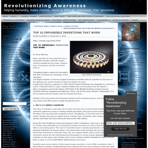 TOP 10 IMPOSSIBLE INVENTIONS THAT WORK « Revolutionizing Awareness