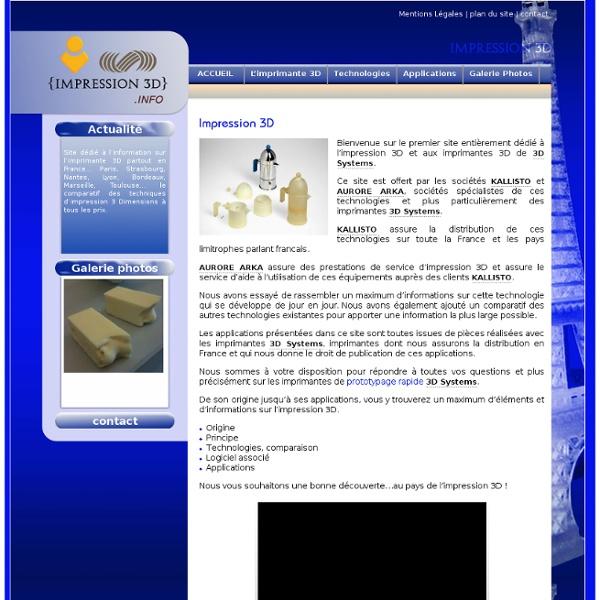 Impression 3D le site dédié à l'impression 3D et aux imprimantes 3D