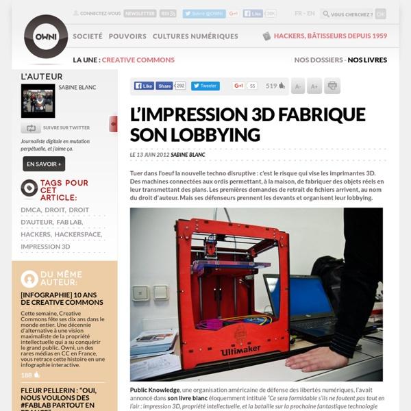 Les imprimantes 3D fabriquent leur lobbying