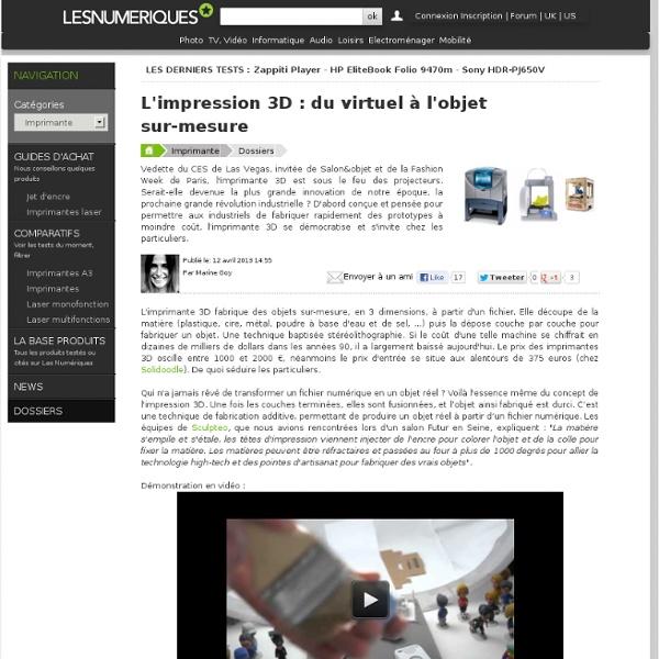 L'impression 3D : du virtuel à l'objet sur-mesure