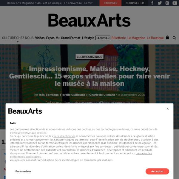 Impressionnisme, Matisse, Hockney, Gentileschi… 15 expos virtuelles pour faire venir le musée à la maison