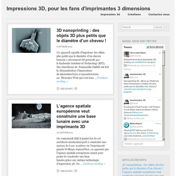 Impressions 3D, pour les fans d'imprimantes 3 dimensions