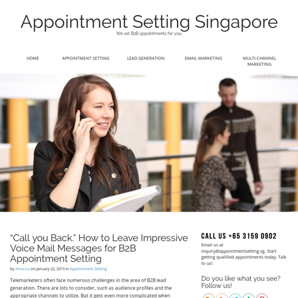 """Call you Back."" How to Leave Impressive Voice Mail Messages for B2B Appointment Setting"