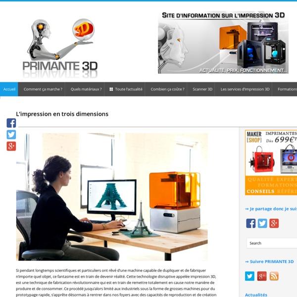 Imprimante 3D prix - L'impression en trois dimensions