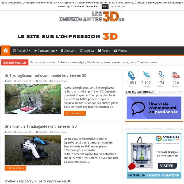 Toute l'actualité des imprimantes 3D et de l'impression 3D !