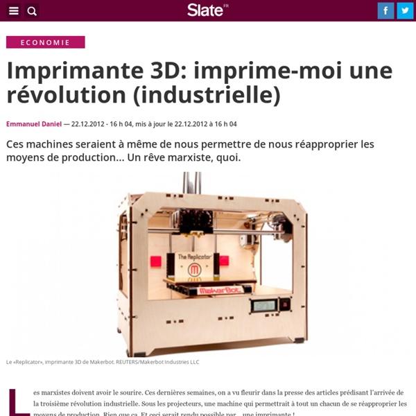 Imprimante 3D: imprime-moi une révolution (industrielle)