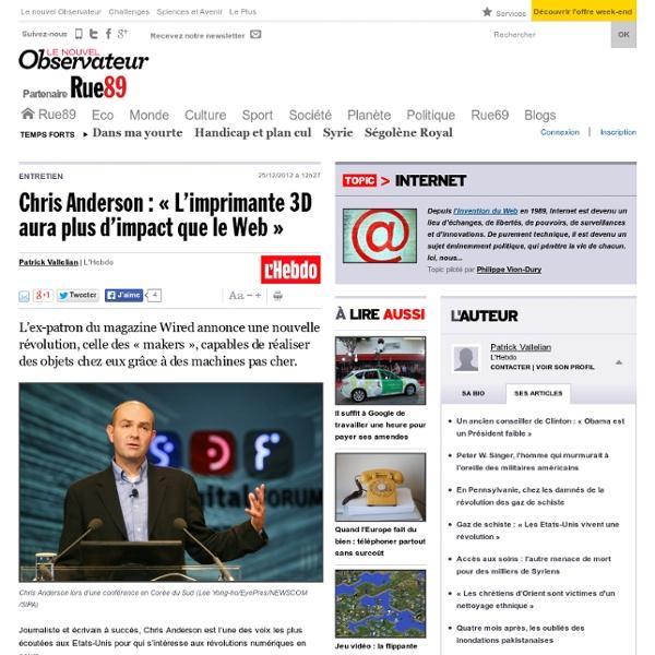 Chris Anderson: «L'imprimante 3D aura plus d'impact que le Web»